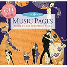Instant Memories: Music Pages: Ready-to-Use Scrapbook Pages