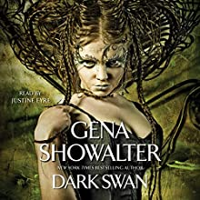 Dark Swan Audiobook by Gena Showalter Narrated by Justine Eyre