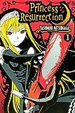 Princess Resurrection Vol. 1
