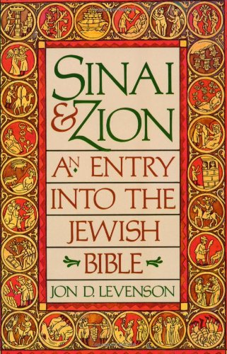 Sinai+Zion:Entry Into The Jewish Bible