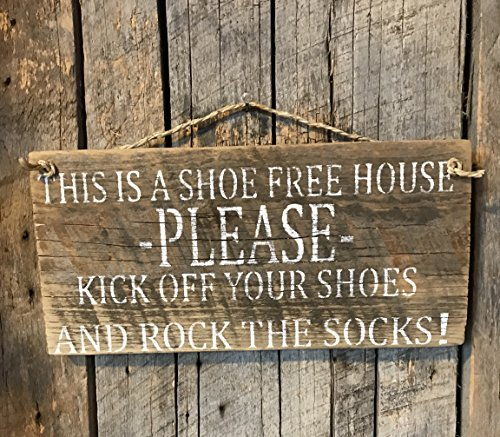 (This Is A Shoe Free House Please Kick Off Your Shoes And Rock The Socks Barn Wood Sign)