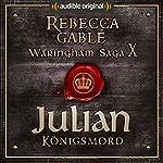 Julian - Königsmord (Das Spiel der Könige 4) | Rebecca Gablé,Florian Bald