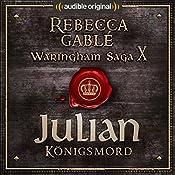 Julian - Königsmord (Das Spiel der Könige 4)   Rebecca Gablé, Florian Bald