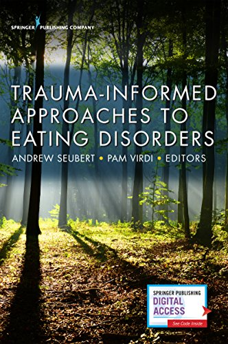 Trauma-Informed Approaches to Eating Disorders by Springer Publishing Company