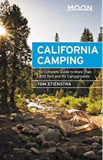 California Camping: The Complete Guide to More Than 1, 500