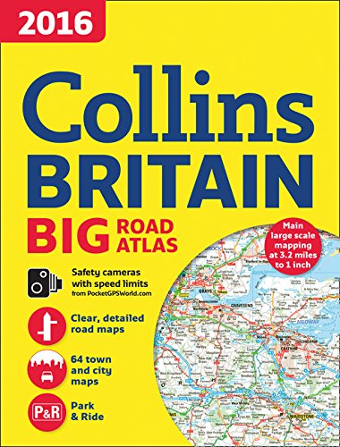 (2016 Collins Big Road Atlas Britain )