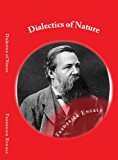 Dialectics of Nature (Illustrated): Engels's explanation about Dialectical Materialism