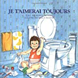 Je t'aimerai toujours (French Edition)