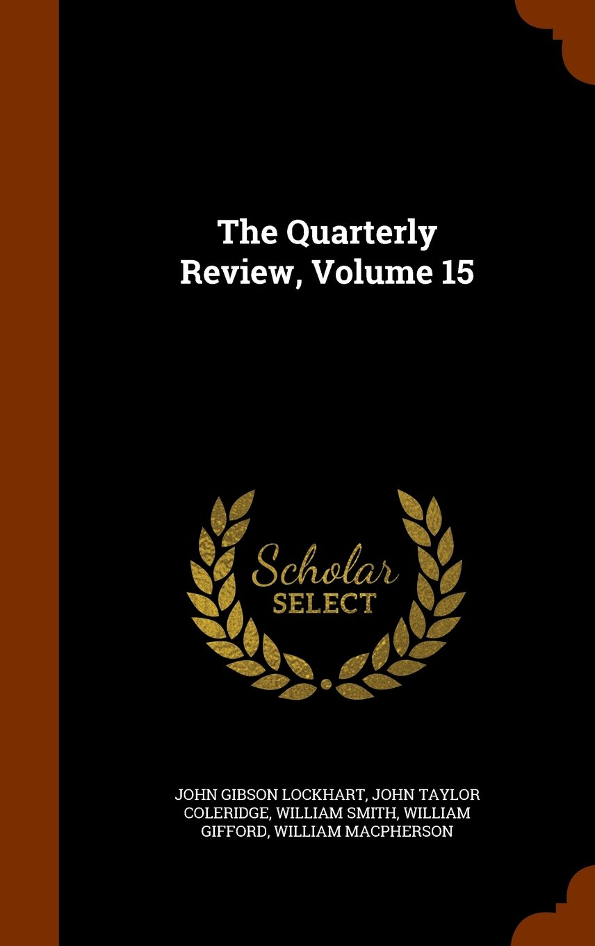 Download The Quarterly Review, Volume 15 ebook