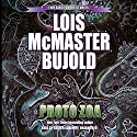 Proto Zoa: Five Early Short Stories Audiobook by Lois McMaster Bujold Narrated by Grover Gardner
