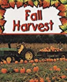 Fall Harvest, Gail Saunders-Smith, 1560659602