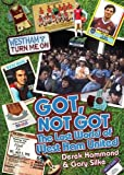 Got, Not Got: The Lost World of West Ham United