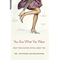 You Are What You Wear: What Your Clothes Reveal About You