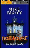Dollhouse (Dev Haskell - Private Investigator)