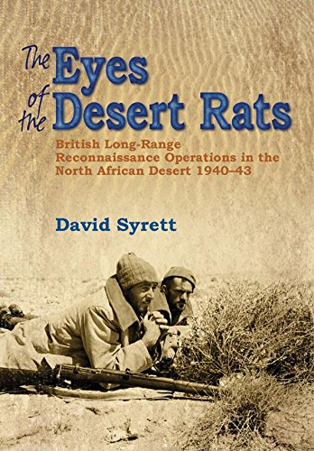 The Eyes of the Desert Rats: British Long-Range Reconnaissance Operations in the North African Desert ()