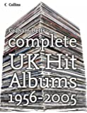 Complete UK Hit Albums 1956–2005