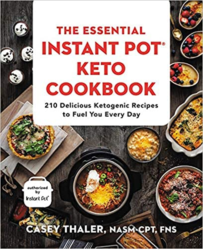 The The Essential Instant Pot® Keto Cookbook product recommended by Casey Thaler on Improve Her Health.