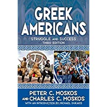 Greek Americans: Struggle and Success