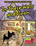 In These Walls and Floors, Nancy Harris, 141093733X