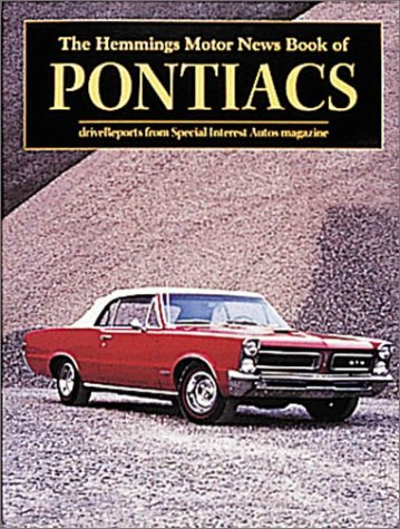 The Hemmings Motor News Book of Pontiacs (Hemmings Motor News Collector-Car Books)