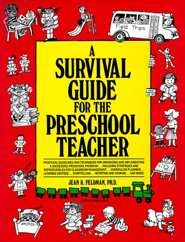 A Survival Guide for the Preschool Teacher