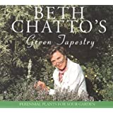 Beth Chatto's Green Tapestry: Perennial Plants for Your Garden