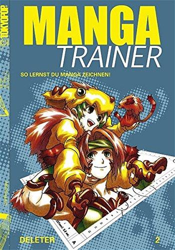 Manga Trainer 2 Broschiert – 1. September 2005 Michael Schweitzer TOKYOPOP 386580442X 9783865804426