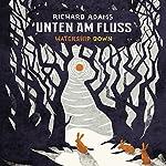 Unten am Fluss: Watership down | Richard Adams
