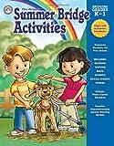 Summer Bridge Activities®: Bridging Grades Kindergarten to First