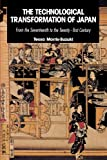 img - for The Technological Transformation of Japan: From the Seventeenth to the Twenty-First Century book / textbook / text book