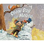 Snow Day for Mouse | Judy Cox