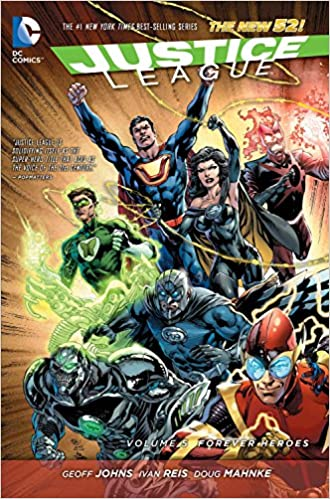 The New 52 Justice League Vol 5 Forever Heroes
