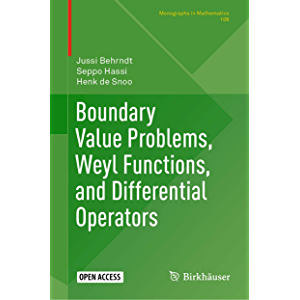 Boundary Value Problems, Weyl Functions, and Differential Operators (Monographs in Mathematics Book 108)