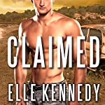 Claimed: Outlaws Series #1   Elle Kennedy