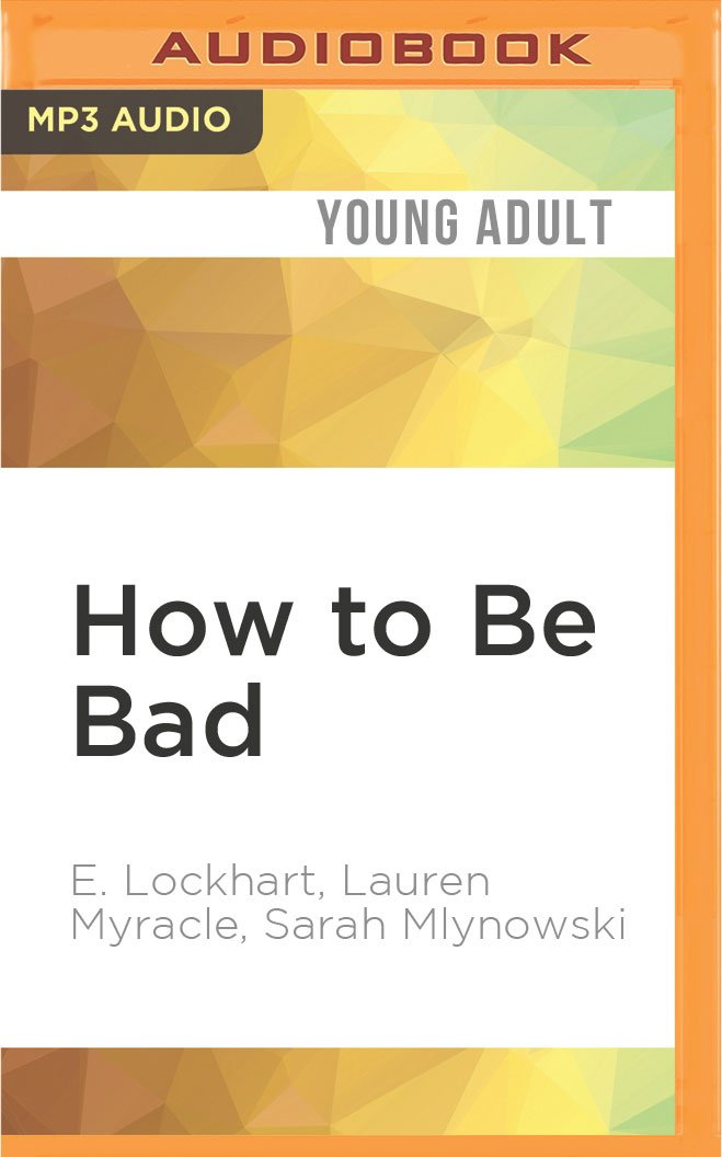 How to Be Bad ebook