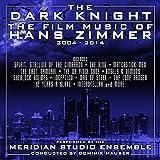 Meridian Studio Ensemble: The Dark Knight: The Film Music Of (Audio CD)