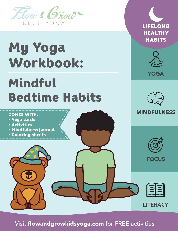 My Yoga Workbook: Mindful Bedtime Habits: Lara Hocheiser ...