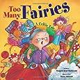 Too Many Fairies: A Celtic Tale