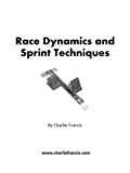 Race Dynamics and Sprint Techniques (Key Concepts Book 5)