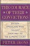 The Courage of Their Convictions, Peter H. Irons, 002915670X