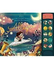 Allegro: A Musical Journey Through 11 Musical Masterpieces