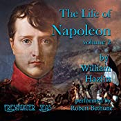 The Life of Napoleon: Volume 2 | William Hazlitt
