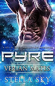 Pyre (Verian Mates) (A Sci Fi Alien Abduction Romance)