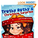 Children's Christmas Book:Truthy Ruthy's Christmas Surprise: An interactive Christmas book for children - Special Christmas edition (Christmas gifts, Children's ... Readers From Truthy Ruthy Series 6)
