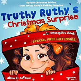 Children's Christmas Book:Truthy Ruthy's Christmas Surprise: An interactive Christmas book for children - Special Christmas edition (Christmas gifts, Children's ... Readers From Truthy Ruthy Series 6) by [Barel, Sari]