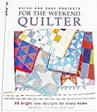 img - for Quick and Easy Projects for the Weekend Quilter (2002-05-04) book / textbook / text book