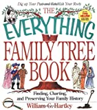 The Everything Family Tree Book, William G. Hartley, 1558507639