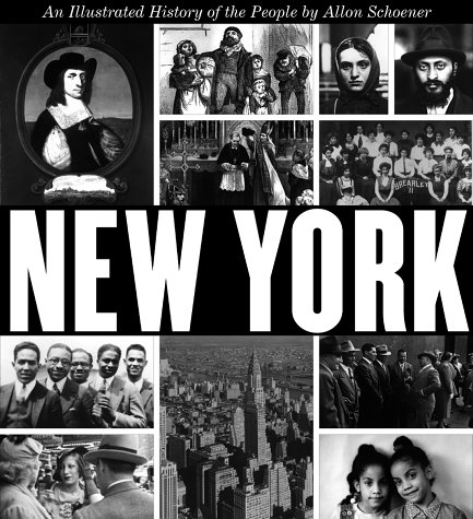 New York: An Illustrated History of the People
