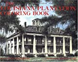 The Louisiana Plantation Coloring Book, Cecilia Casrill Dartez, 0882894730