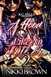 #10: A Hood Love Like No Other 2